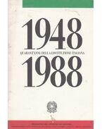 1948-1988 Quarant'anni della constituzione italiana