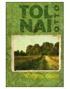 WILHELM-DALOK - Tolnai Ottó