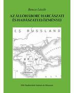 Az állóháború harcászati és hadászati előzményei - Bencze László