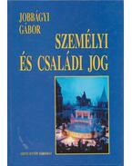 Személyi és családi jog - Jobbágyi Gábor