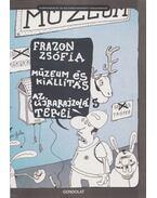Múzeum és kiállítás - Frazon Zsófia