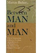 Between Man and Man - Buber, Martin