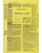 Római jog - Brósz Róbert, Pólay Elemér