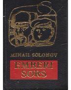 Emberi sors (mini) - Mihail Solohov