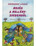 Mesék a mellényzsebemből - Devecsery László