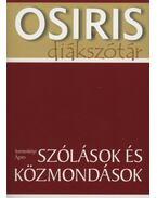 Szólások és közmondások - Osiris Diákszótár - Szemerkényi Ágnes