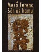 SÖR ÉS HAMU - Mező Ferenc