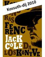 Jack Cole daloskönyve - Kovács András Ferenc