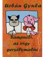 Sampucli, az irigy perselymalac - Urbán Gyula