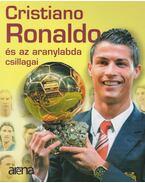 Cristiano Ronaldo és az aranylabda csillagai - Moncz Attila