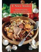 Kedvenceim szakácskönyve - F. Nagy Angéla