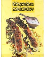 Kétszemélyes szakácskönyv - Kovács Mária