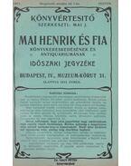 Könyvértesítő 1911. - Mai Henrik és Fia Könyvkereskedésének és Antiquariumának időszaki árjegyzéke