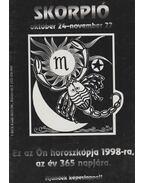 Skorpió - Ez az Ön horoszkópja 1998-ra, az év 365 napjára - R. Rozmis Éva