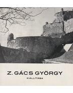 Z. Gács György (Dedikált) - Horváth Béla
