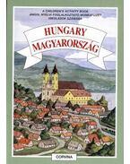 HUNGARY - MAGYARORSZÁG * CHILDREN'S ACTIVITY BOOK MUNKAFÜZET - Magyarics Péter