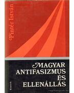 Magyar antifasizmus és ellenállás - Pintér István