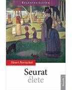Seurat élete - Henri Perruchot