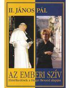Az emberi szív - II. János Pál