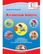 Kíváncsiak könyve - Deákné B. Katalin