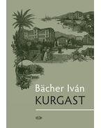 Kurgast - Bacher Iván