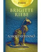 A holdistennő - Brigitte Riebe