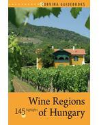 Wine Regions of Hungary (Magyar borvidékek) - Bede Béla