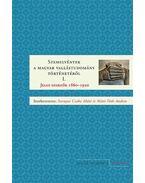 Szemelvények a magyar vallástudomány történetéből I. Jeles szerzők 1860-1920 - Sarnyai Csaba Máté és Máté, Tóth András