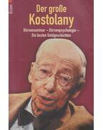 Der grosse Kostolany - André Kostolany