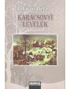 Karácsonyi levelek - második, jelentősen bővített kiadás - Jávor Béla