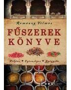 Fűszerek könyve - Romváry Vilmos