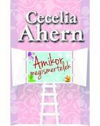 Amikor megismertelek - Cecelia Ahern