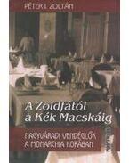 A Zöldfától a Kék Macskáig - Nagyváradi vendéglők a Monarchia korában - Péter I. Zoltán
