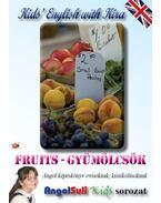 Kids' English with Kira - Fruits - Gyümölcsök - Németh Ervin