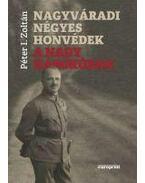Nagyváradi négyes honvédek a Nagy Háborúban - Péter I. Zoltán