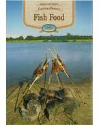 FISH FOOD - LASTING FLAVOURS - - Kútvölgyi Mihály