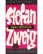 Drei Meister - Zweig, Stefan