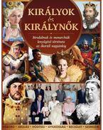 KIRÁLYOK ÉS KIRÁLYNőK - .