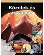 KőZETEK ÉS ÁSVÁNYOK - .