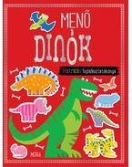 Menő dinók - matricás foglalkoztatókönyv - .