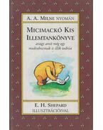 Micimackó kis illemtankönyve - A. A. Milne