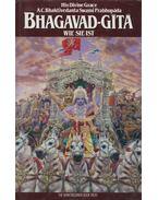 Bhagavad-Gita wie sie ist - A. C. Bhaktivedanta Swami Prabhupáda