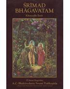 Srímad Bhágavatam - Kilencedik Ének - A. C. Bhaktivedanta Swami Prabhupáda