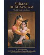Srímad Bhágavatam -Tizedik Ének I. kötet - A. C. Bhaktivedanta Swami Prabhupáda