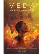 Veda: Secrets from the East - A. C. Bhaktivedanta Swami Prabhupáda