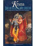 Krsna: Die Quelle aller Freude I-II. - A. C. Bhaktivedanta Swami Prabhupáda