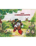 A csizmás kandúr - Térbeli mesekönyv - Grimm testvérek
