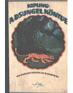A dsungel könyve - Rudyard Kipling