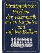 Stratigraphische Probleme der Volksmusik in den Karpaten und auf dem Balkan - A. Elscheková