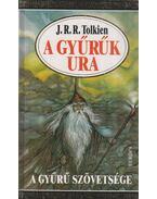 A Gyűrűk Ura I. - A Gyűrű szövetsége - J. R. R. Tolkien